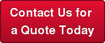 Contact Us for  a Quote Today
