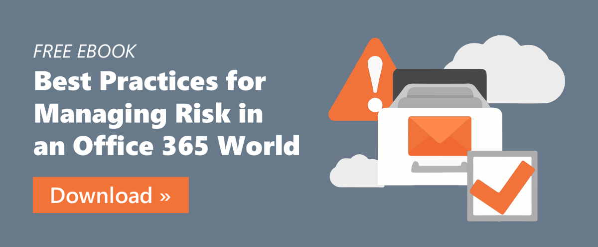 managing-security-and-resiliency-in-the-world-of-office-365-whitepaper-cta