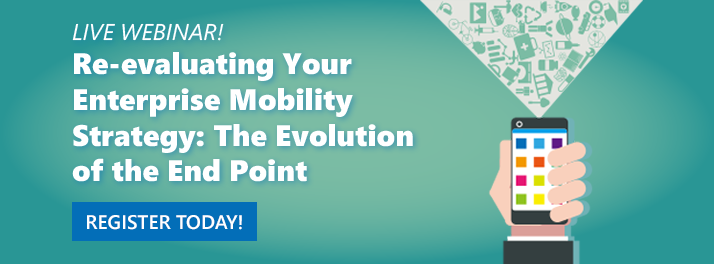 re-evaluating-your-enterprise-mobility-strategy-the-evolution-of-the-end-point-cta