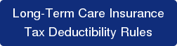 Long-Term Care Insurance Tax Deductibility Rules
