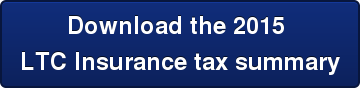Download the 2015  LTC Insurance tax summary