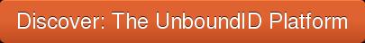 Discover: The UnboundID Platform