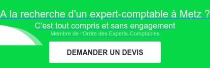 A la recherche d'un expert-comptable à Metz ?  C'est tout compris et sans engagement DEMANDER UN DEVIS  Membre de l'Ordre des Experts-Comptables