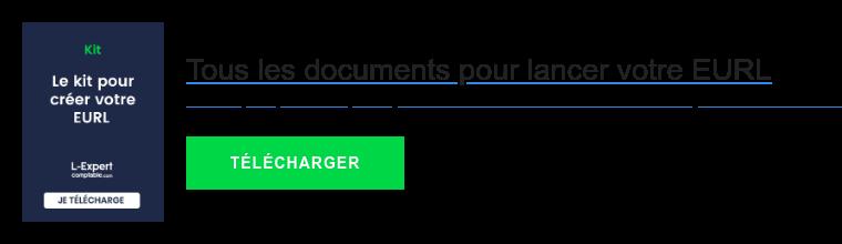 Tous les documents pour lancer votre EURL  Statuts, M0, ACCRE, TNS, ce kit rassemble tous les documents pour créer une  EURL   TÉLÉCHARGER