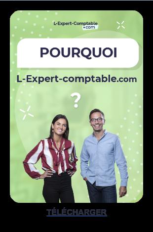 Pourquoi choisir L-Expert-comptable.com TÉLÉCHARGER