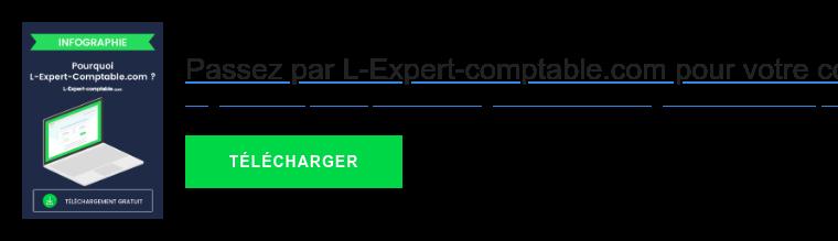 Passez par L-Expert-comptable.com pour votre comptabilité  Gagnez du temps et dépensez moins grâce à nos offres de gestion de votre  comptabilité.   TÉLÉCHARGER