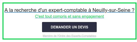 A la recherche d'un expert-comptable à Neuilly-sur-Seine ?  C'est tout compris et sans engagement  Membre de l'Ordre des Experts-Comptables DEMANDER UN DEVIS