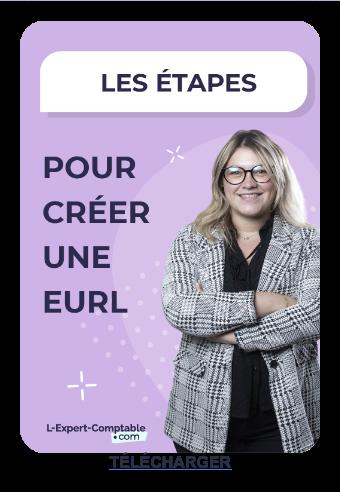 Créez votre EURL en 5 étapes Télécharger  gratuitement