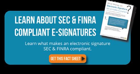 SEC & FINRA Compliant E-Signature