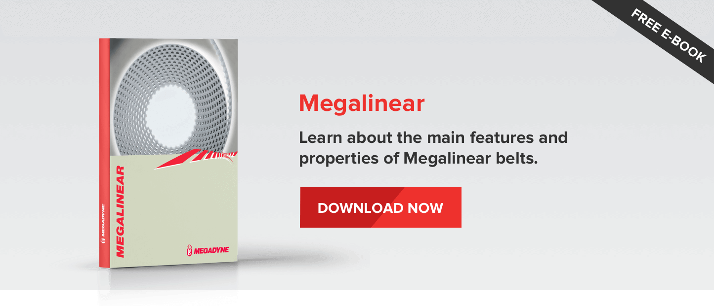 Megalinear - Learn about the main features and properties of Megalinear belts
