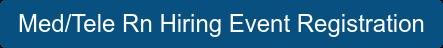 Med/Tele Rn Hiring Event Registration