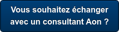 Vous souhaitez échanger  avec un consultant Aon ?