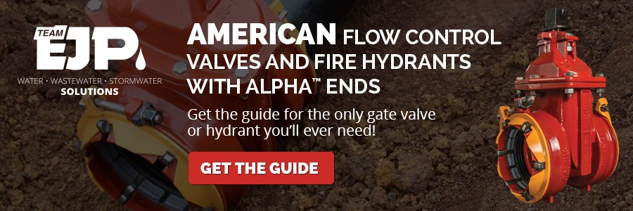 AMERICAN Flow Control Valves and Fire Hydrants with ALPHA Ends CTA