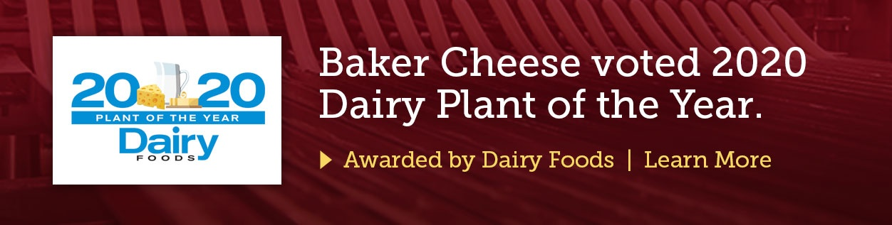 Baker Cheese voted 2020 Dairy Plant of the Year