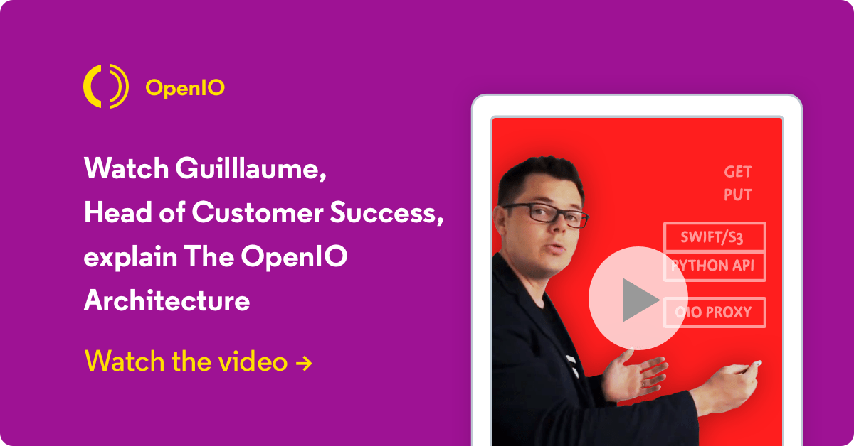 Watch Guillaume, Head of Customer Succes, explain The OpenIO Architecture