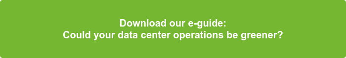 Download our e-guide: Could your data center operations be greener?
