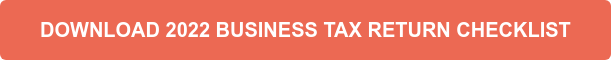 DOWNLOAD 2021 BUSINESS TAX RETURN CHECKLIST