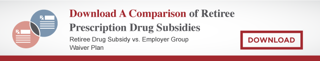 Download a comparison of retiree prescrition drug subsidies