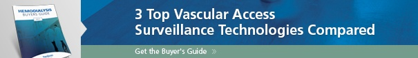 3 Vascular Access Surveillance Technologies Compared