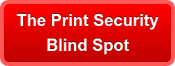 The Print Security  Blind Spot