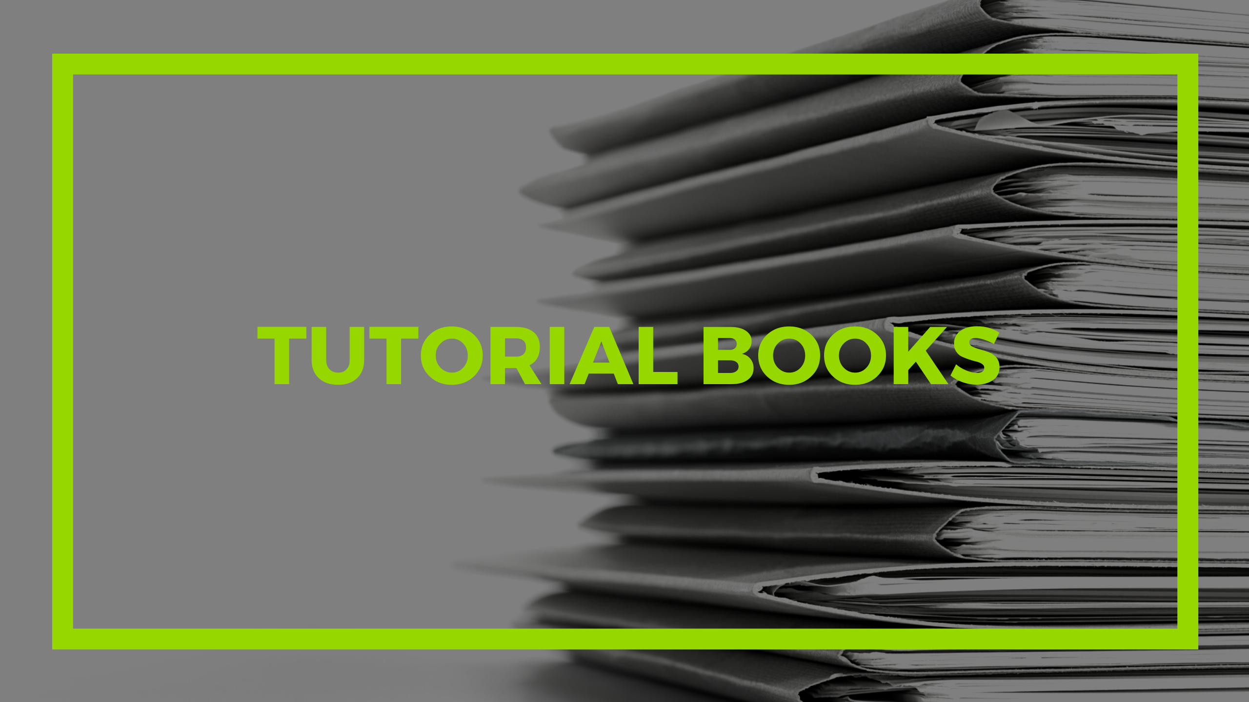 Tutorial Books