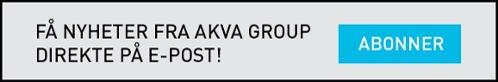 Klikk her for å abonnere på nyheter fra AKVA group