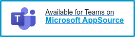 Available for Teams on Microsoft AppSource