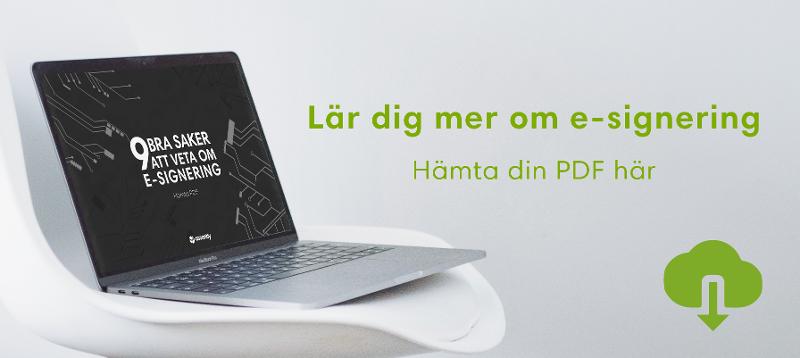 Lär dig mer om e-signering — hämta din PDF HÄR