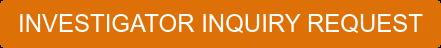INVESTIGATOR INQUIRY REQUEST