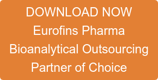 DOWNLOAD NOW Eurofins Pharma  Bioanalytical Outsourcing  Partner of Choice
