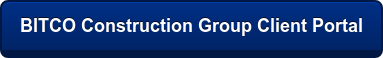 BITCO Construction Group Client Portal