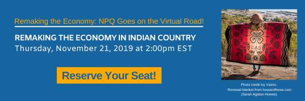 Sign Up Today: Remaking the Economy in Indian Country
