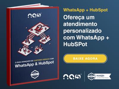 Clique aqui para baixar o Guia Avançado de Customer Service com WhatsApp e HubSpot.