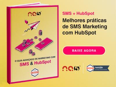Clique aqui para baixar o Guia Avançado de Marketing com SMS e HubSpot.