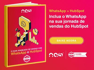Clique aqui para baixar o Guia Avançado de Vendas com WhatsApp e HubSpot.
