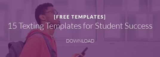 [FREE TEMPLATES]  15 Texting Templates for Student Success DOWNLOAD