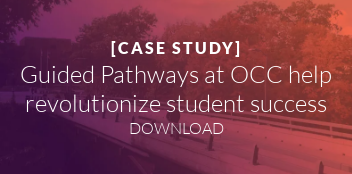 [CASE STUDY]  Guided Pathways at OCC help  revolutionize student success DOWNLOAD