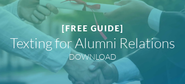 [FREE GUIDE]  Texting for Alumni Relations DOWNLOAD