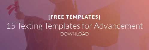 [FREE TEMPLATES]  15 Texting Templates for Advancement DOWNLOAD