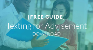[FREE GUIDE]  Texting for Advisement DOWNLOAD