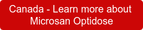 Canada -Learn more about  Microsan Optidose