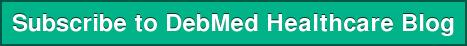 Subscribe to DebMed Healthcare Blog