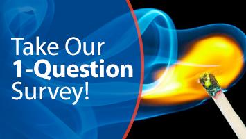 Fire & Rain 1 question survey
