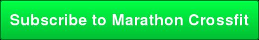 Subscribe to Marathon Crossfit