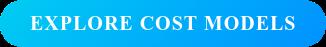 EXPLORE COST MODELS