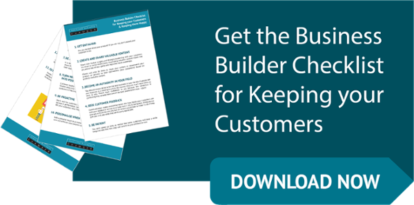 Get the Business Builder Checklist for Keeping your customers button