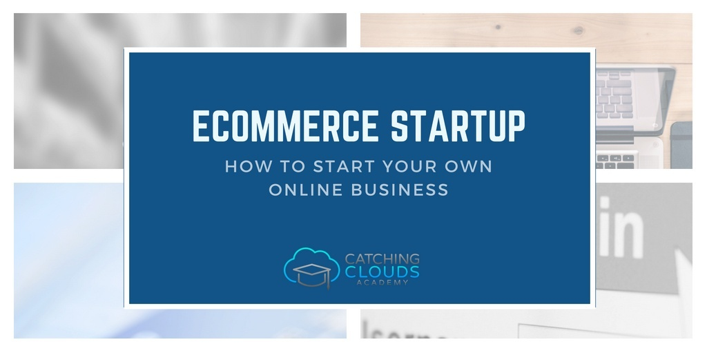 Ecommerce Startup Guide
