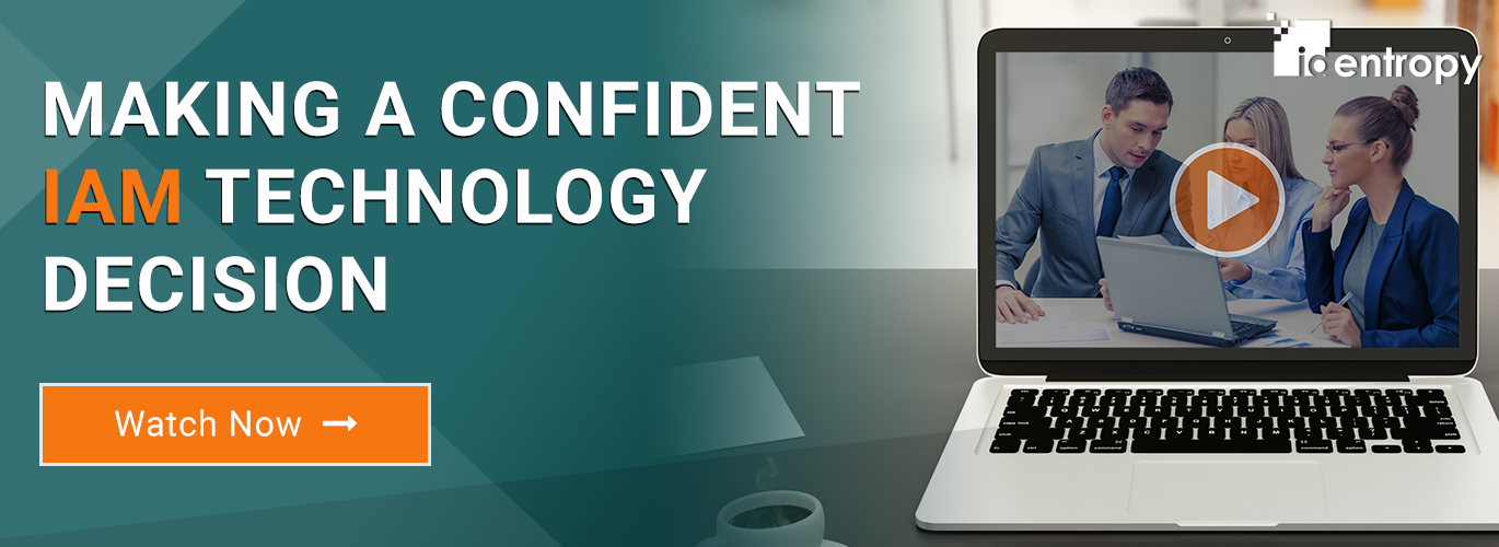 Making a Confident IAM Technology Decision