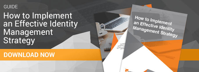 Effective Identity Management Strategy