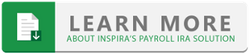 Learn More About Inspira's Payroll IRA Solution
